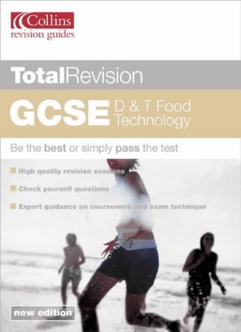 Total Revision - GCSE D and T: Food Technology  by  Jill Robinson
