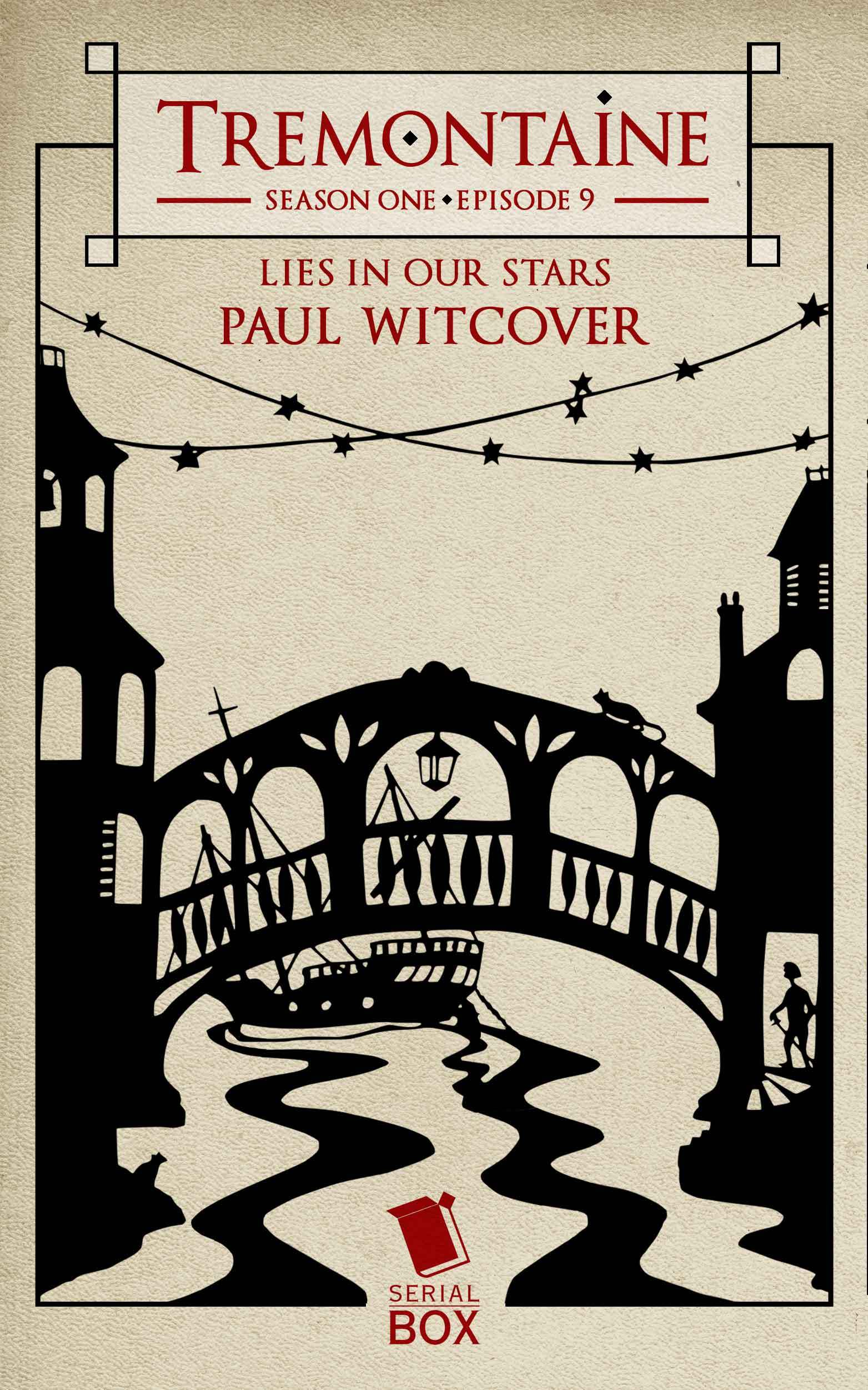 Lies in Our Stars (Tremontaine #9)  by  Paul Witcover