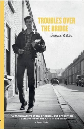 Troubles Over the Bridge  by  James Ellis
