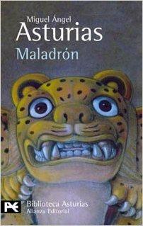 Maladrón  by  Miguel Ángel Asturias