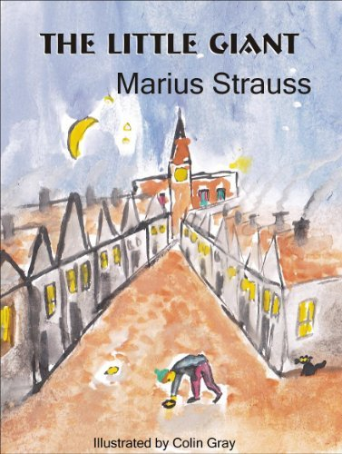 The Little Giant  by  Marius Strauss