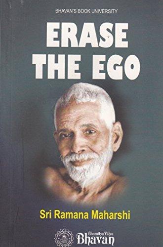 Erase the Ego  by  Sri Ramana Maharshi