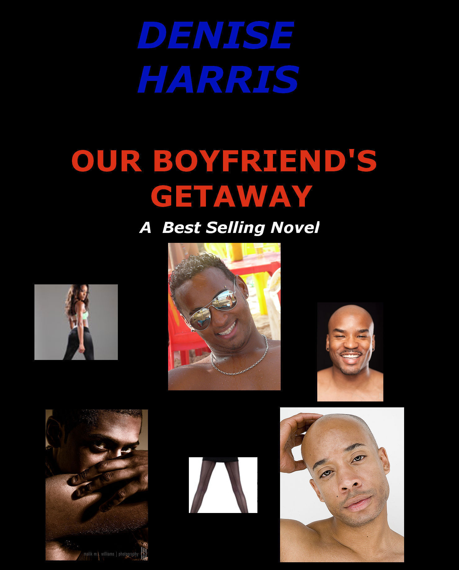 Our Boyfriends Getaway  by  Denise Harris