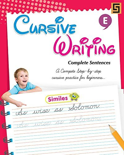CURSIVE WRITING COMPLETE SENTENCE Golden Sapphire Publications