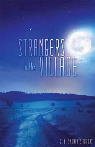 STRANGERS IN THE VILLAGE G.L. Sydney Simmons