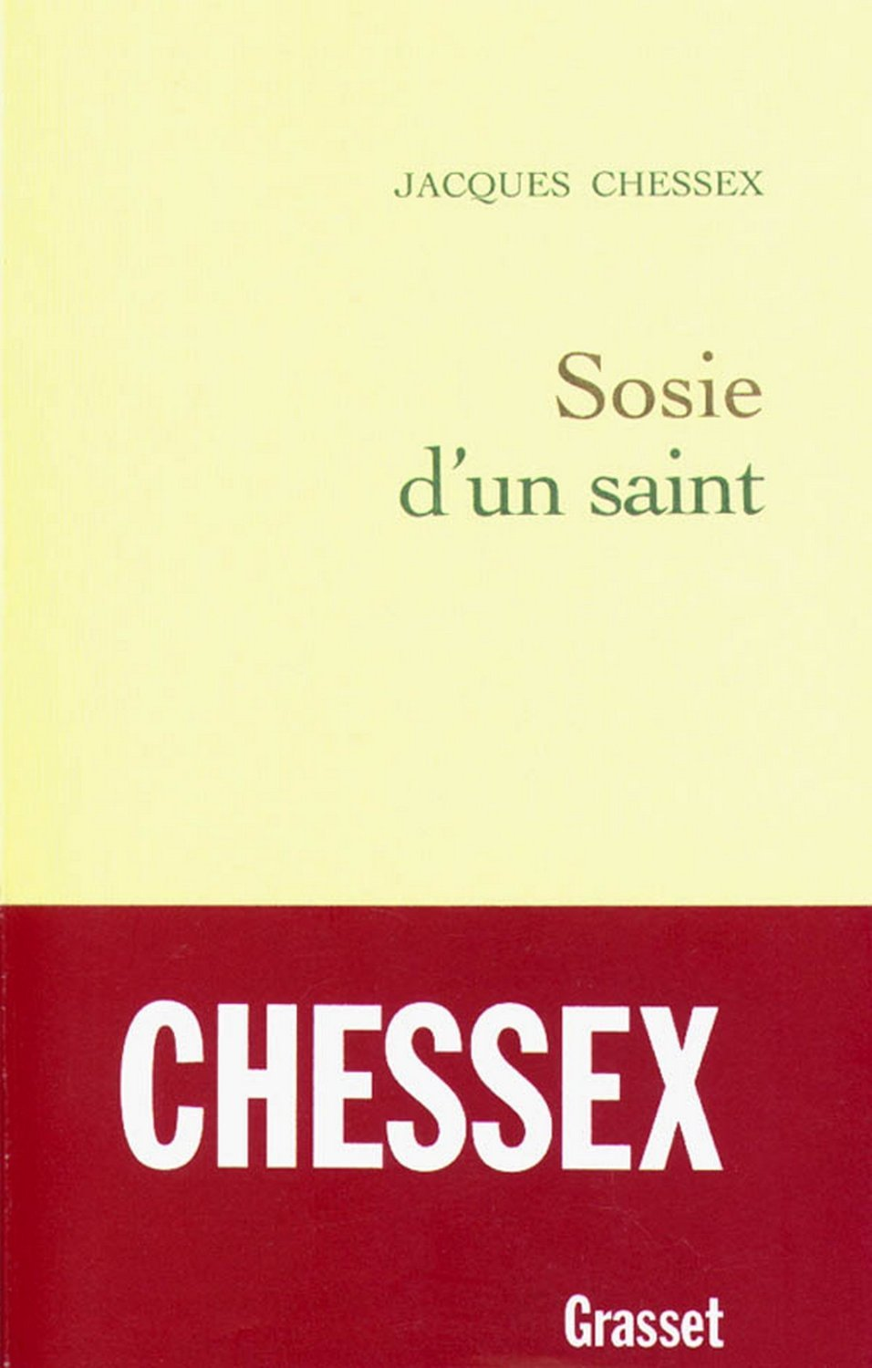 Sosie dun saint  by  Jacques Chessex