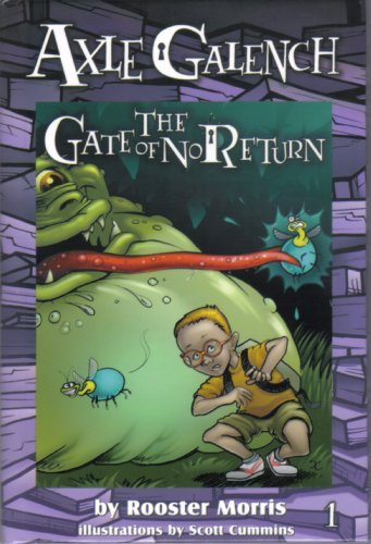 Axle Galench and the Gate of No Return  by  Rooster Morris