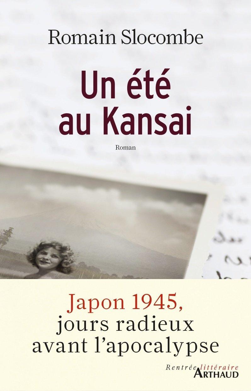 Un été au Kansaï  by  Romain Slocombe