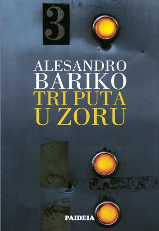 Tri puta u zoru Alessandro Baricco
