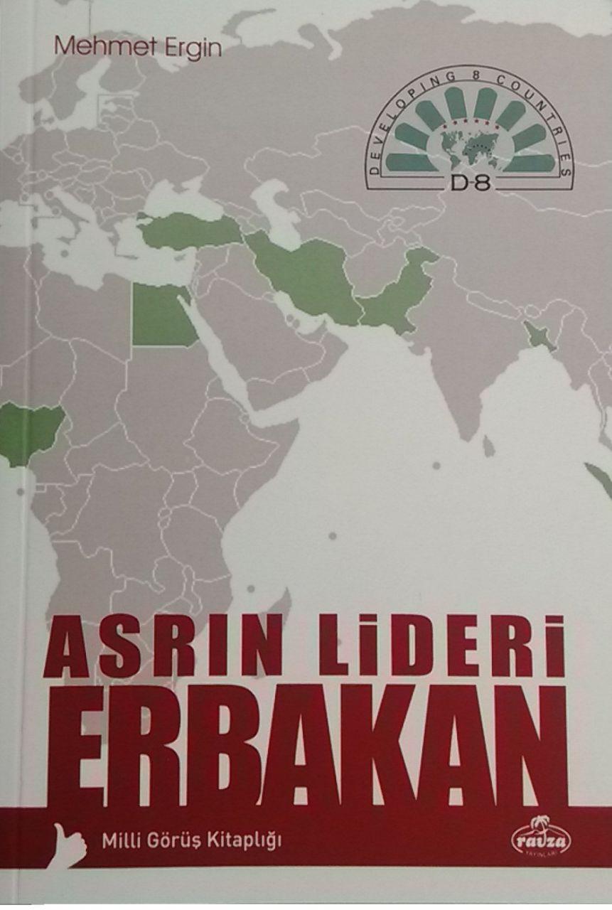 Asrın Lideri Erbakan Mehmet Ergin