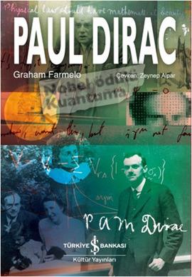 Paul Dirac Graham Farmelo