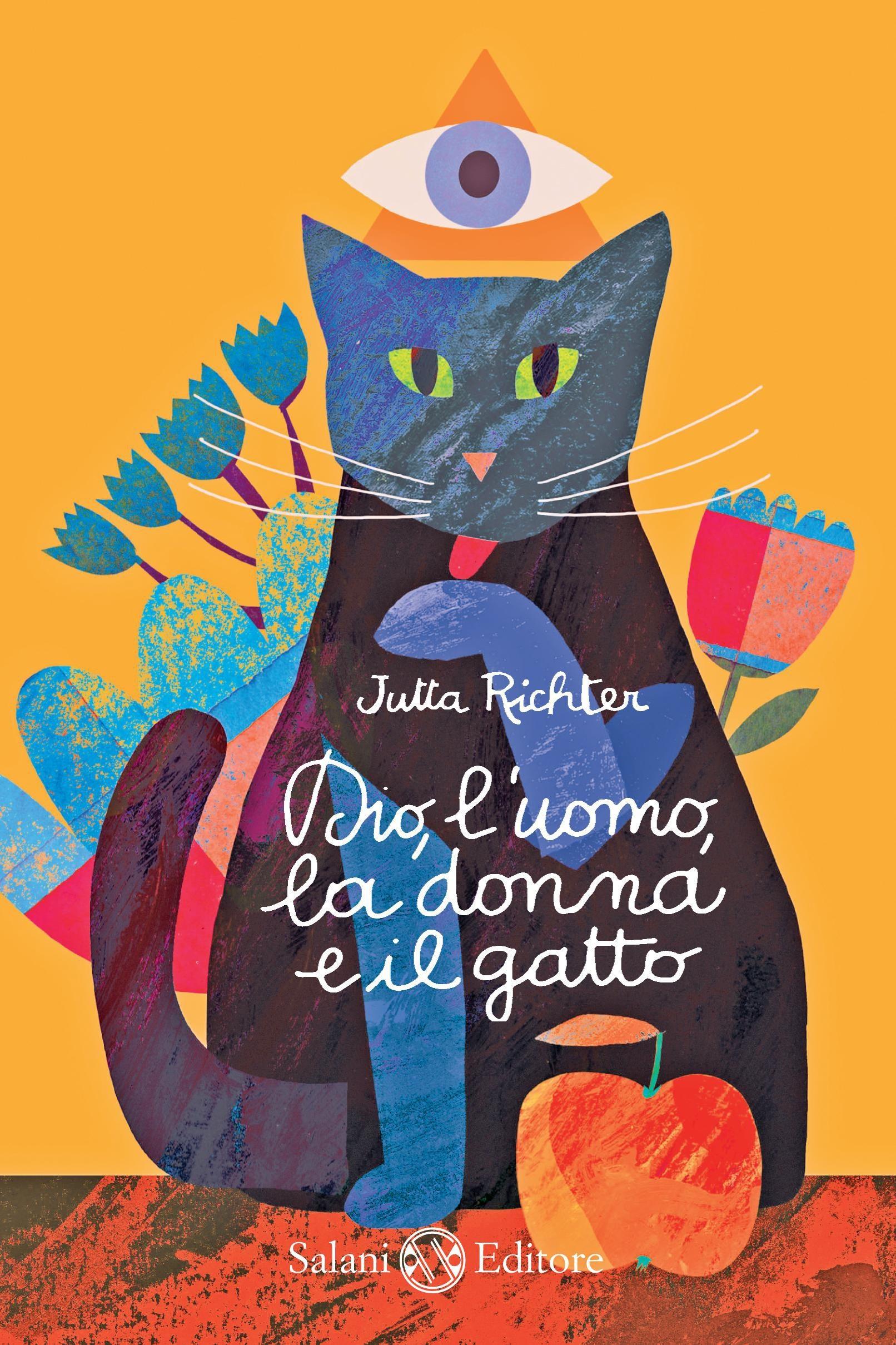 Dio, luomo, la donna e il gatto Jutta Richter