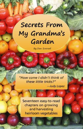 Secrets From My Grandmas Garden Don Eversoll