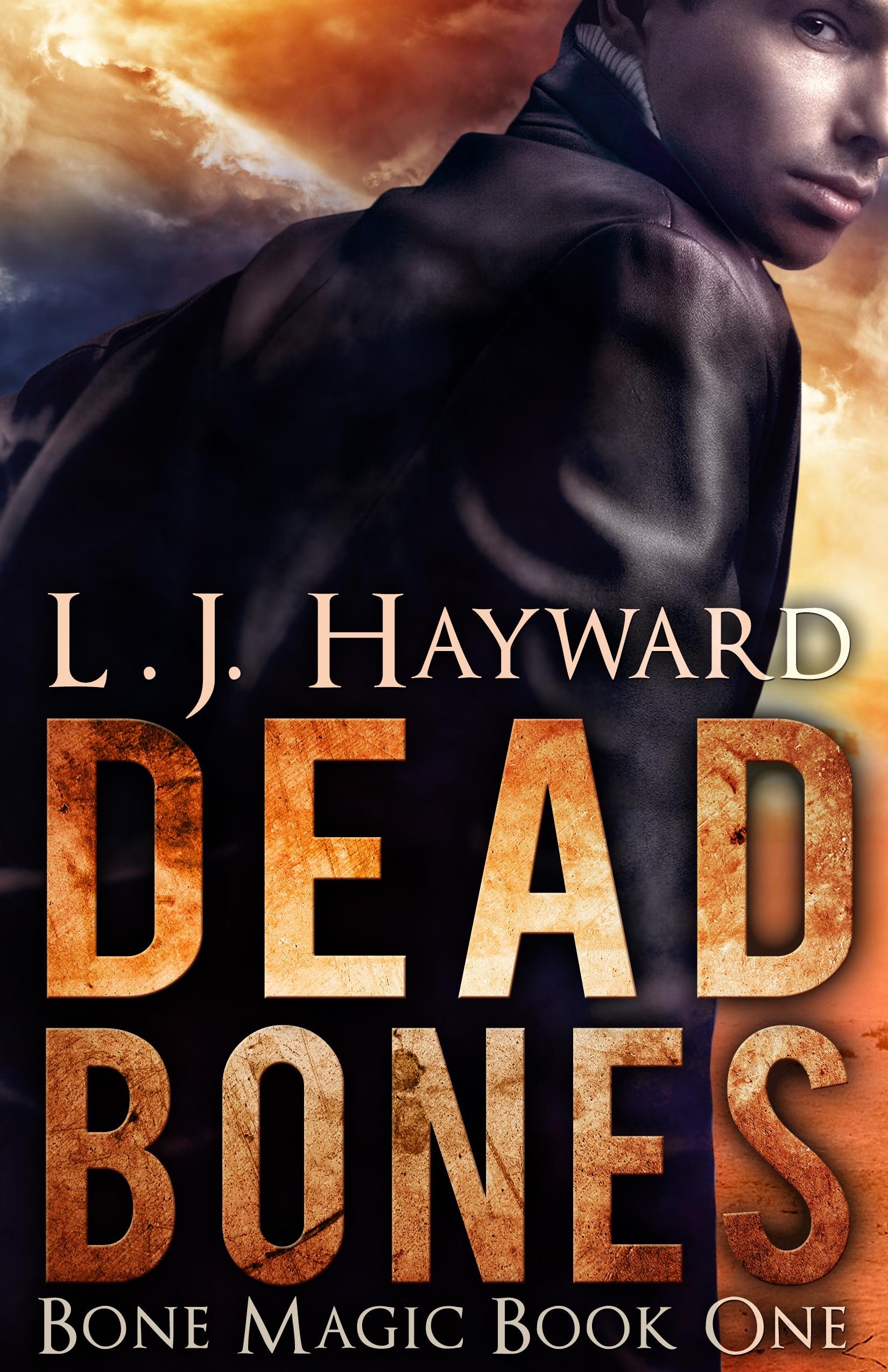 Dead Bones (Bone Magic, #1) L.J. Hayward