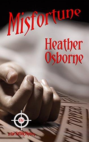 Misfortune (Rae Hatting Mysteries Book 2) Heather Osborne
