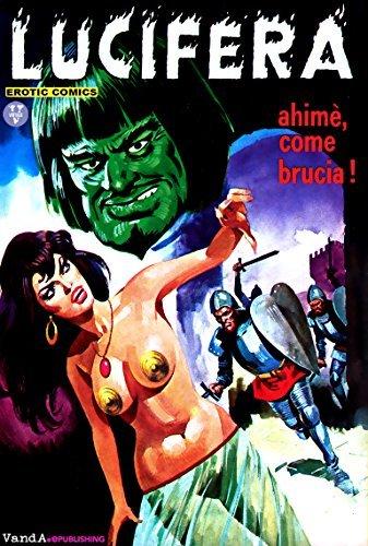 Lucifera n. 30: Ahimè, come brucia!  by  Renzo Barbieri