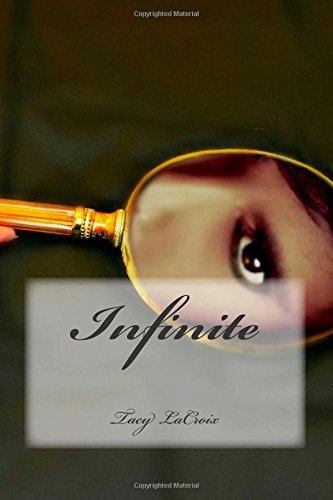 Infinite  by  Tacy LaCroix