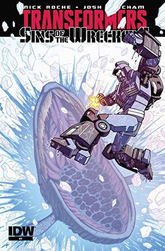 Transformers: Sins of the Wreckers #2 (of 5)  by  Nick Roche
