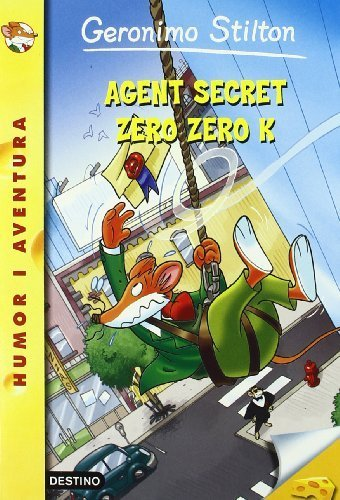 43- Agent secret Zero Zero K  by  Geronimo Stilton