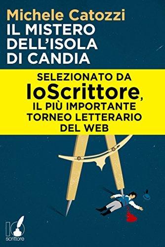 Il mistero dellisola di Candia  by  Michele Catozzi