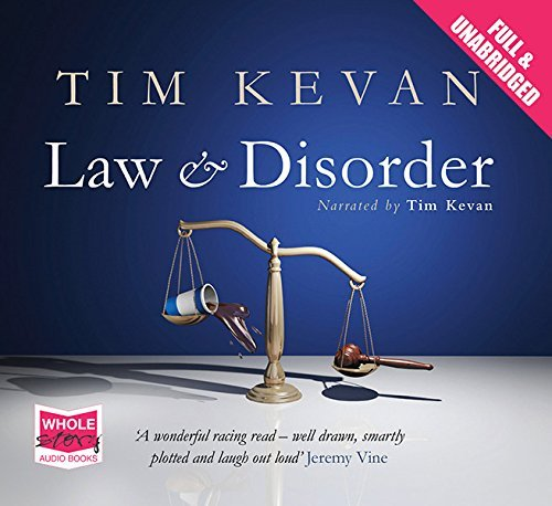 Law and Disorder Tim Kevan