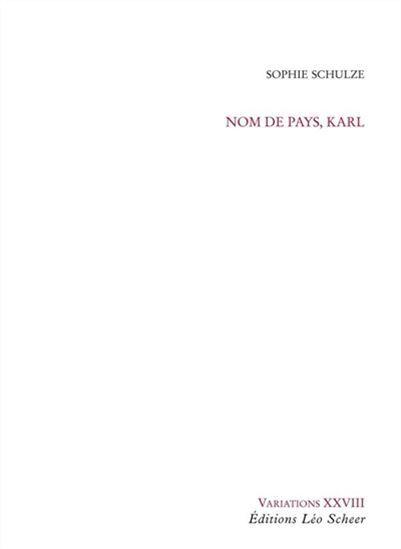 Nom de pays, Karl Sophie Schulze