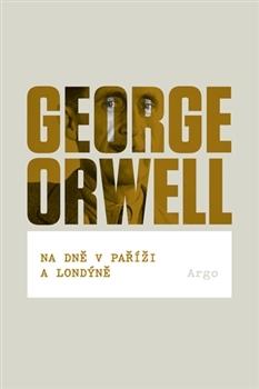 Na dně v Paříži a Londýně  by  George Orwell