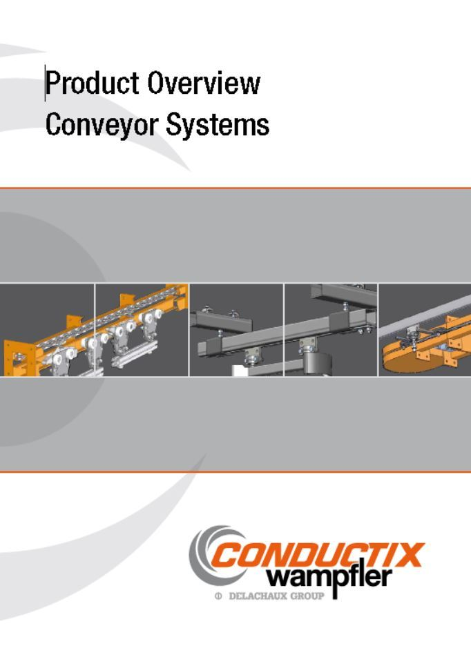 Conductix-Wampfler Product Overview Conveyor Systems  by  Conductix-Wampfler