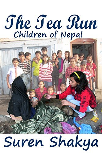 The Tea Run: A true Story of charitable children from Nepal  by  Riley Harrison