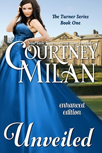 Unveiled (A Turner Series, # 1)  by  Courtney Milan