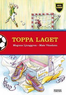 Toppa laget (Bästa klubben #4) Magnus Ljunggren