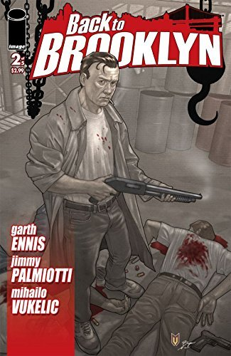 Back To Brooklyn #2 (of 5) (Back To Brooklyn Vol. 1)  by  Jimmy Palmiotti