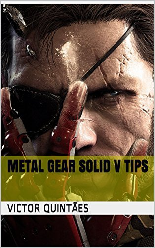 Metal Gear Solid V Tips  by  Victor Quintães