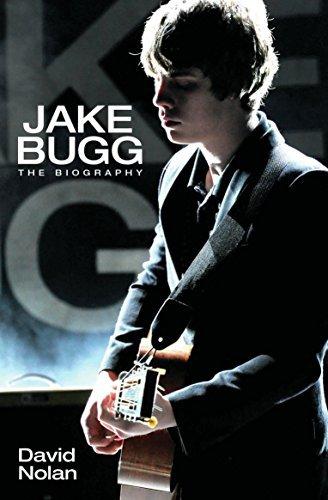 Jake Bugg - The Biography  by  David Nolan