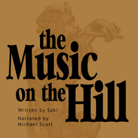 The Music On The Hill  by  Saki