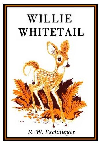 Willie Whitetail  by  R. W. Eschmeyer