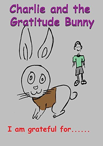 Charlie and the Gratitude Bunny  by  Waihuini