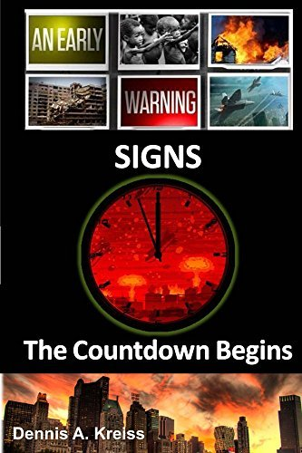 Signs: The Countdown Begins  by  Dennis Kreiss