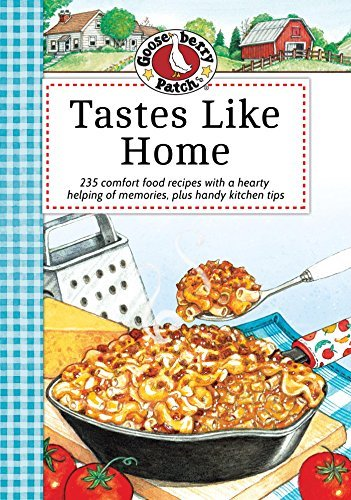 Tastes Like Home Cookbook  by  Gooseberry Patch