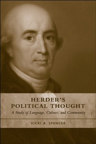 Herders Political Thought: A Study on Language, Culture and Community  by  Vicki A. Spencer