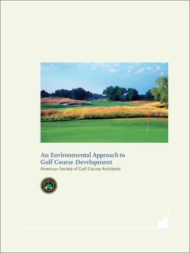 An Environmental Approach to Golf Course Development Bill Love