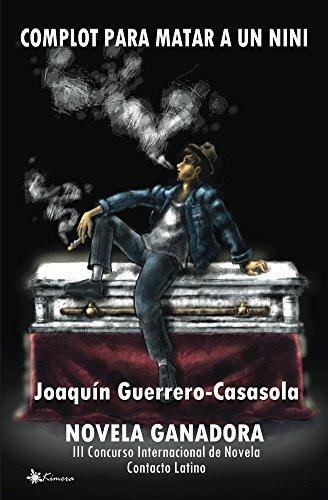 Complot para matar a un nini  by  Joaquin Guerrero-Casasola