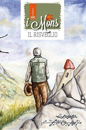 I Mons: Il Risveglio  by  Stefano Mainente