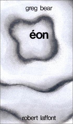Éon  by  Greg Bear