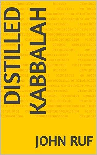 Distilled Kabbalah  by  John Ruf