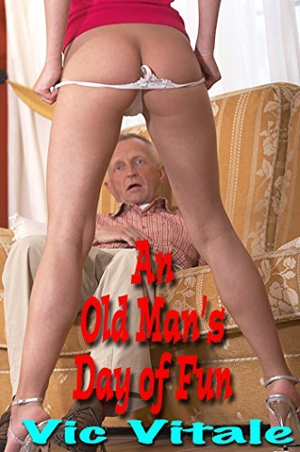An Old Mans Day of Fun  by  Vic Vitale