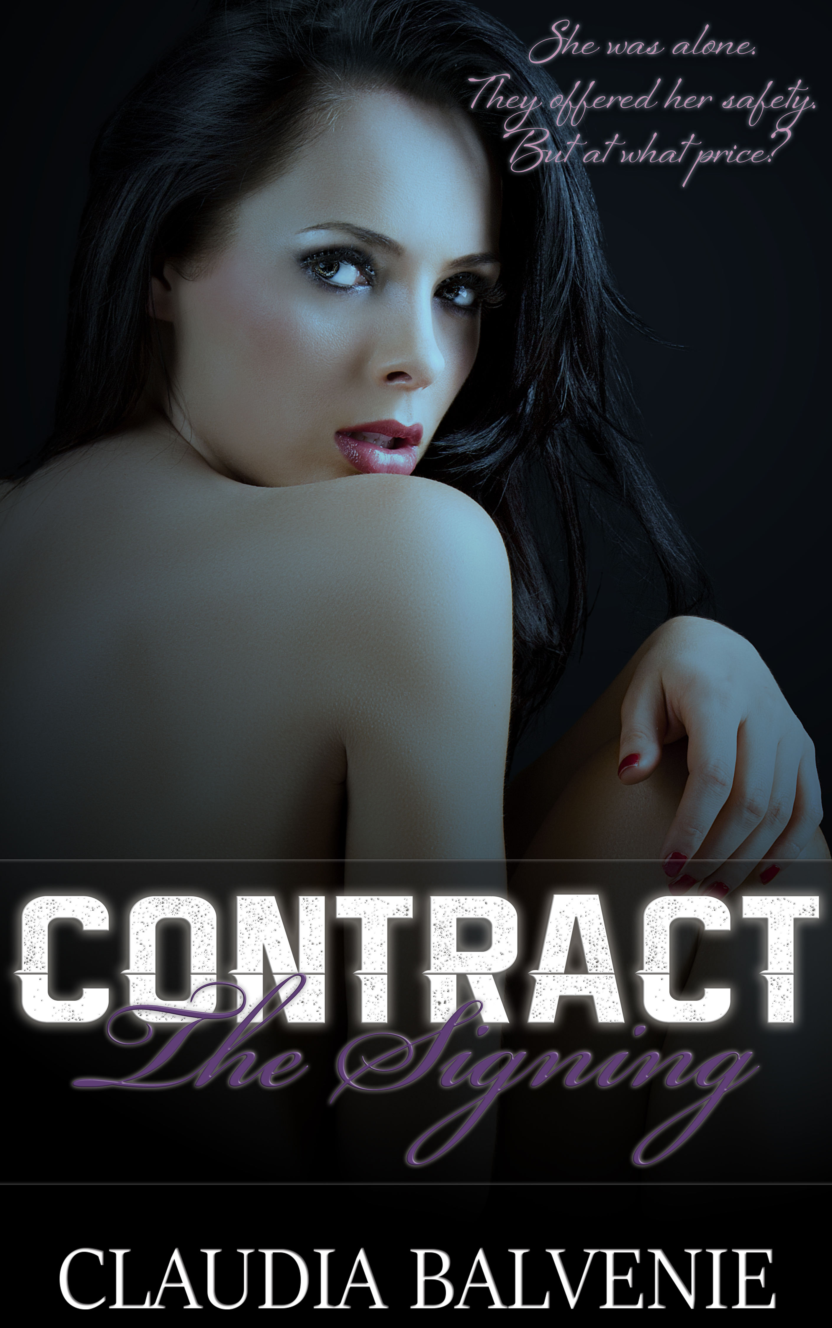 The Signing (Contract, #1) Claudia Balvenie