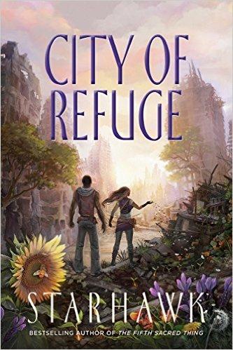 City of Refuge (Maya Greenwood, #3) Starhawk
