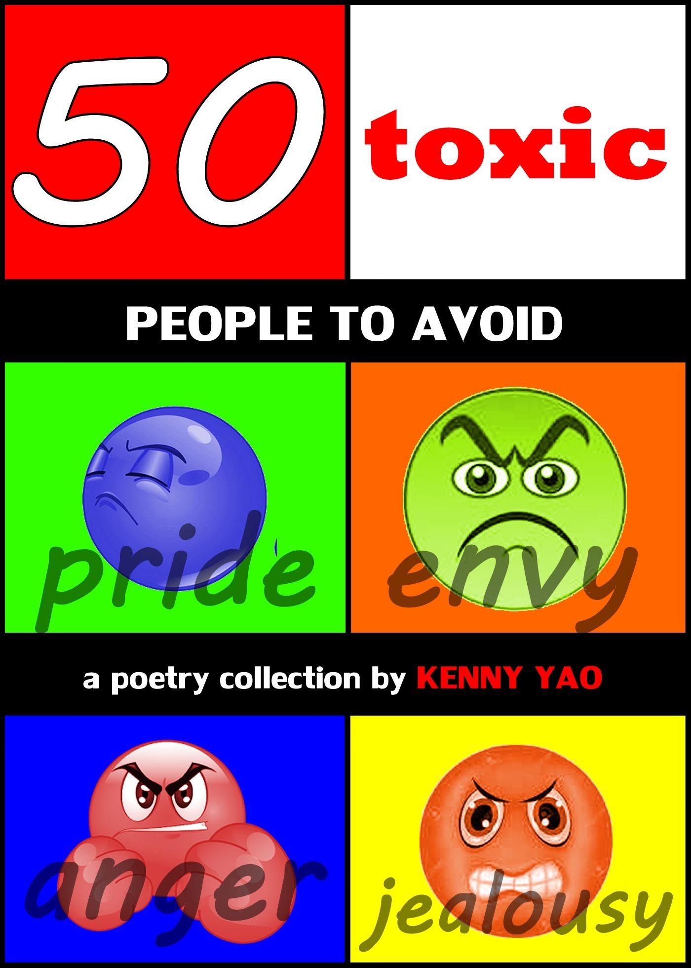 Fifty Toxic People You Need To Avoid Kenny Yao