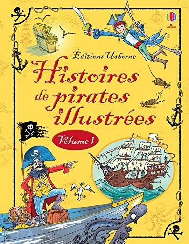Histoires de pirates illustrés - volume 1  by  Paule Noyart